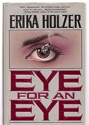 EYE FOR AN EYE by Erika Holzer