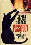 PUSSYFOOT by Carole Nelson Douglas