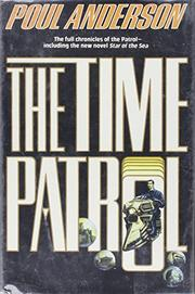 THE TIME PATROL by Poul Anderson