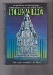 FIND HER A GRAVE by Collin Wilcox