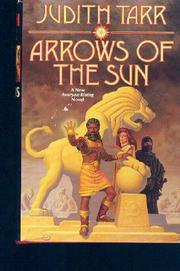 ARROWS OF THE SUN by Judith Tarr