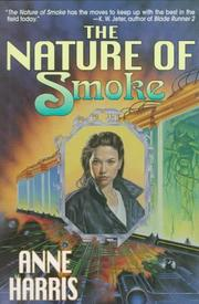 THE NATURE OF SMOKE by Anne Harris