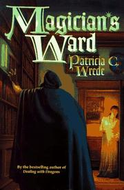 THE MAGICIAN'S WARD by Patricia C. Wrede