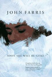 SOON SHE WILL BE GONE by John Farris