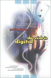 DERVISH IS DIGITAL by Pat Cadigan