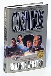 CASHBOX by Richard S. Wheeler