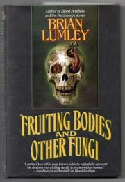 FRUITING BODIES AND OTHER FUNGI by Brian Lumley