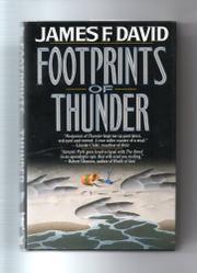 FOOTPRINTS OF THUNDER by James F. David
