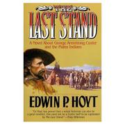 THE LAST STAND by Edwin P. Hoyt