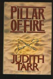 PILLAR OF FIRE by Judith Tarr