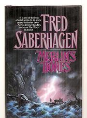 MERLIN'S BONES by Fred Saberhagen