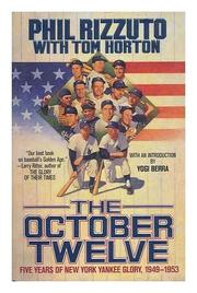 OCTOBER TWELVE by Phil Rizzuto