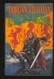 BRIAN BORU by Morgan Llywelyn
