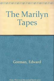 THE MARILYN TAPES by E.J. Gorman