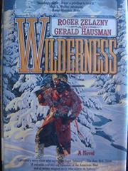 WILDERNESS by Gerald Hausman