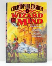 A WIZARD IN MIND by Christopher Stasheff