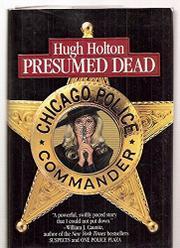 PRESUMED DEAD by Hugh Holton