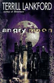 ANGRY MOON by Terrill Lee Lankford