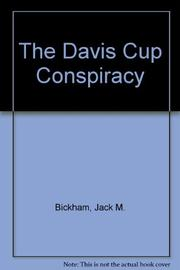 THE DAVIS CUP CONSPIRACY by Jack M. Bickham