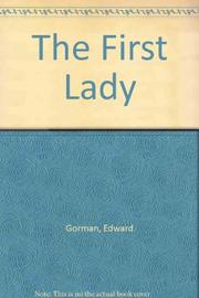 THE FIRST LADY by E.J. Gorman
