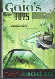 GAIA'S TOYS by Rebecca Ore