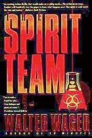 THE SPIRIT TEAM by Walter Wager