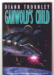 GANWOLD'S CHILD by Diann Thornley
