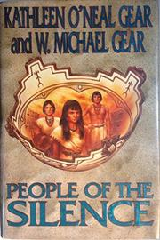 PEOPLE OF THE SILENCE by Kathleen O'Neal Gear