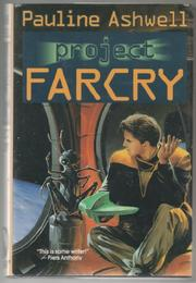 PROJECT FARCRY by Pauline Ashwell