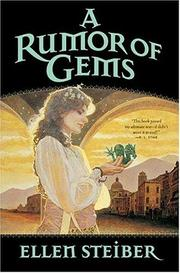 A RUMOR OF GEMS by Ellen Steiber