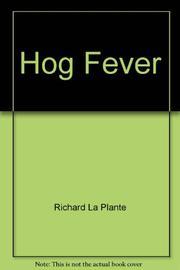 HOG FEVER by Richard La Plante