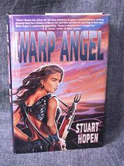 WARP ANGEL by Stuart Hopen