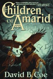 THE CHILDREN OF AMARID by David B. Coe