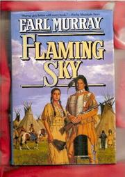 FLAMING SKY by Earl Murray