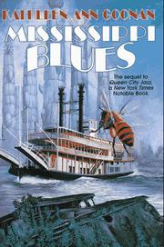 MISSISSIPI BLUES by Kathleen Ann Goonan