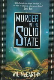 MURDER IN THE SOLID STATE by Wil McCarthy