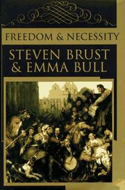 FREEDOM AND NECESSITY by Steven Brust