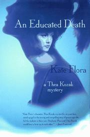 AN EDUCATED DEATH by Kate Flora