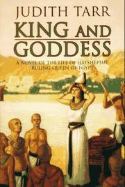 KING AND GODDESS by Judith Tarr