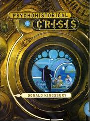 PSYCHOHISTORICAL CRISIS by Donald Kingsbury