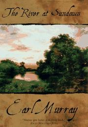 THE RIVER AT SUNDOWN by Earl Murray