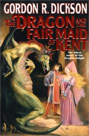 THE DRAGON AND THE FAIR MAID OF KENT by Gordon R. Dickson