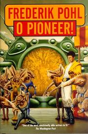 O PIONEER! by Frederik Pohl