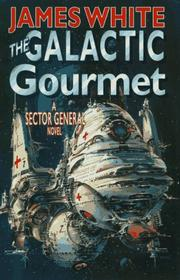THE GALACTIC GOURMET by James White