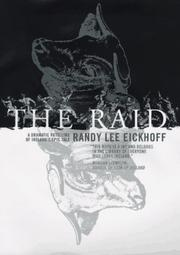 THE RAID by Randy Lee Eickhoff