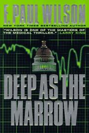DEEP AS THE MARROW by F. Paul Wilson