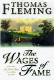 THE WAGES OF FAME by Thomas Fleming