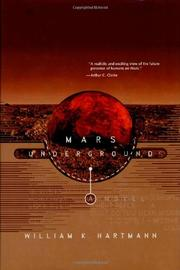 MARS UNDERGROUND by William K. Hartmann