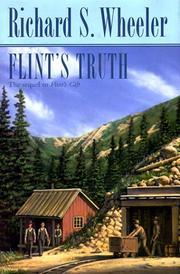 FLINT'S TRUTH by Richard S. Wheeler