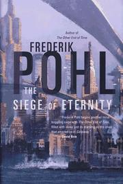 THE SIEGE OF ETERNITY by Frederik Pohl